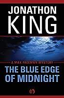 The Blue Edge of Midnight (The Max Freeman Mysteries (1))