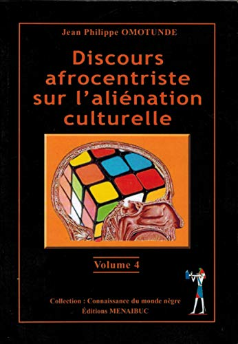 Afrocentrisk diskurs om kulturell främling