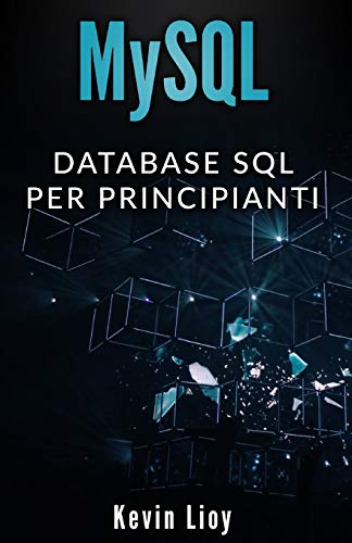 MySQL: Database SQL per principianti