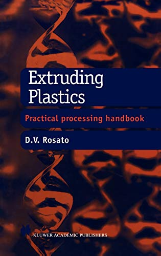 Extruding Plastics: A practical processing handbook