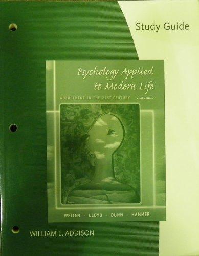 Study Guide for Weiten/Lloyd/Dunn/Hammer's Psychology...