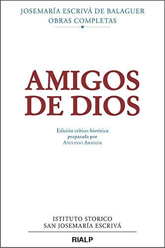 Amigos De Dios (critico-Historica) (Libros de Josemaría Escrivá de Balaguer)