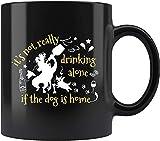 N\A No es Realmente Beber Solo si el Perro está en casa Cerveza Vino Alcohol cócteles Taza de café Taza Taza mugreeva