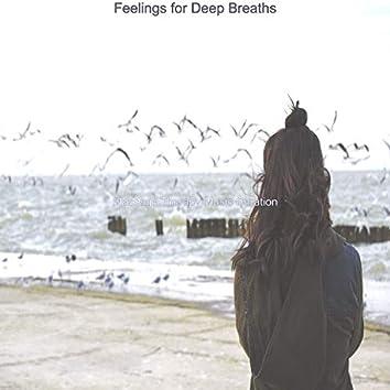 Feelings for Deep Breaths