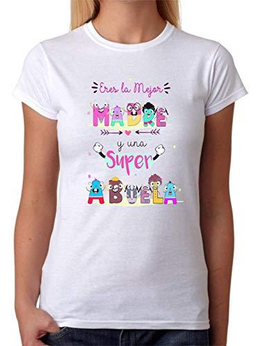 Camiseta Eres la Mejor Madre y una Superabuela. Regalo Divertido 100% Algodon Natural. (L)
