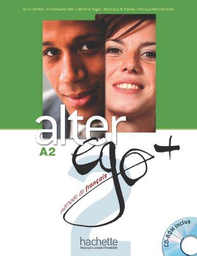 Alter Ego. Niveau A2+ . Livre De L'Élève (+ CD): Livre de l'eleve + CD-ROM A2