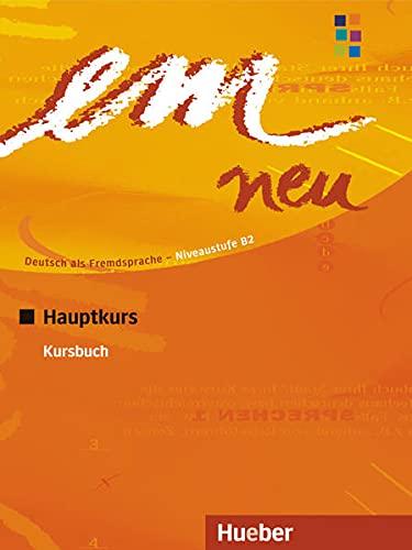 EM NEU 2008 HAUPTK.Kursbuch (alum.) [Lingua tedesca]: Deutsch als Fremdsprache Niveaustufe B2. Ein Lehrwerk im Baukastensystem