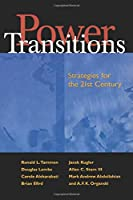 Power Transitions: Strategies for the 21st Century