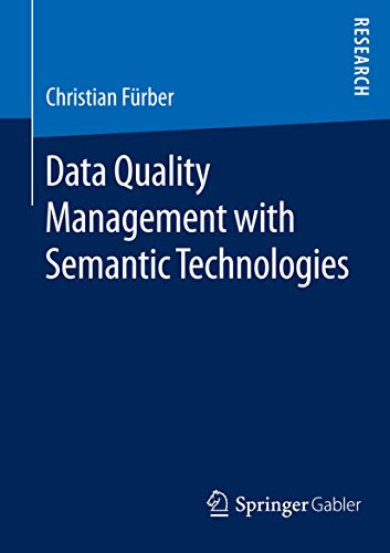 Data Quality Management with Semantic Technologies (English Edition)
