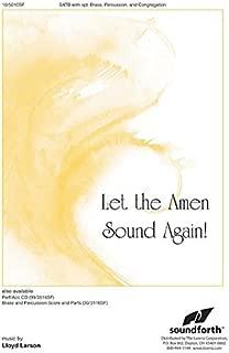 Let the Amen Sound Again!
