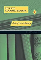 Steps to Academic Reading Book 2 Out of the Ordinary