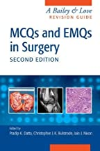 MCQs and EMQs in Surgery: A Bailey & Love Revision Guide, Second Edition (2015-02-02)