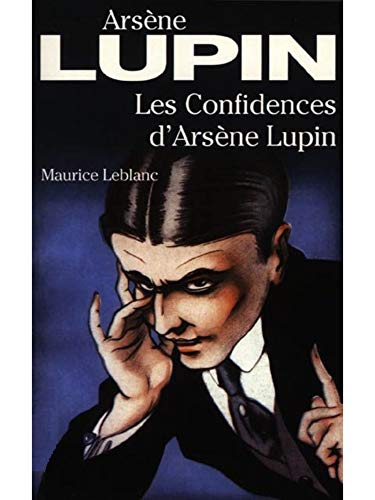 Les Confidences d'Arsène Lupin (French Edition)