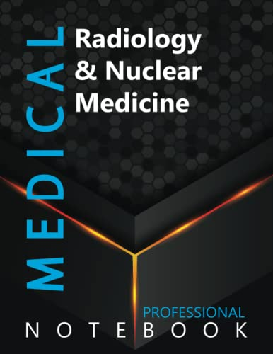 """Compare Textbook Prices for Medical, Radiology & Nuclear Medicine Ruled Notebook, Professional Notebook, Writing Journal, Daily Notes, Large 8.5"""" x 11"""" size, 108 pages, Glossy cover  ISBN 9798494884817 by ProMedic Cre8tive Press"""
