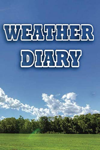weather diary: Weather Tracker Diary Notebook