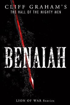 Benaiah  The Hall of the Mighty Men Book 1