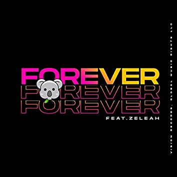 Forever (feat. Zeleah)