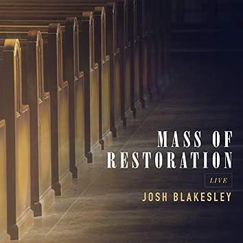 Mass of Restoration (Live)