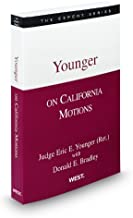 Younger on California Motions, 2011-2012 ed. (The Expert Series)