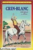 Crin-Blanc - Hachette - 01/01/1984