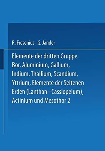 Elemente der Dritten Gruppe: Bor · Aluminium · Gallium · Indium · Thallium · Scandium · Yttrium · Elemente der Seltenen Erden (Lanthan bis ... Handbook of Analytical Chemistry (3), Band 3)
