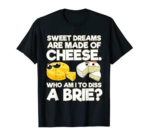 面白い甘い夢はチーズブリーチーズでできています Tシャツ