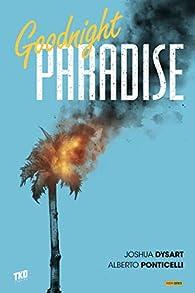 Goodnight Paradise par Joshua Dysart
