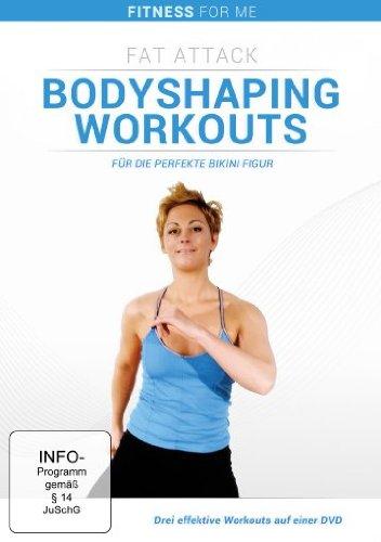 Fitness For Me: Fat Attack: Bodyshaping Workouts für die perfekte Bikini Figur