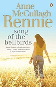 Song of the Bellbirds by [Anne McCullagh Rennie]