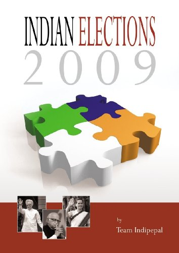 Indian Elections 2009 -- A look back (English Edition)