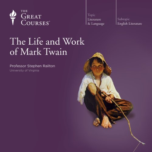 The Life and Work of Mark Twain audiobook cover art