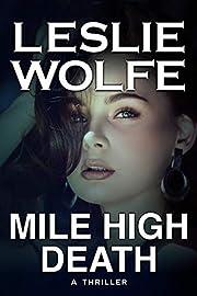 Mile High Death: A Gripping Serial Killer Thriller