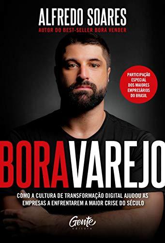 Bora varejo: Como a cultura de transformação digital ajudou as empresas a enfrentarem a maior crise do século