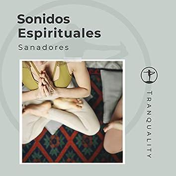 Sonidos Espirituales Sanadores