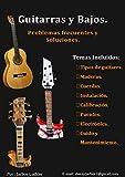 Guitarras y Bajos.: Problemas Frecuentes y Soluciones.