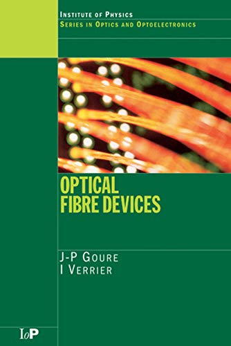 Optical Fibre Devices (Series in Optics and Optoelectronics) (English Edition)