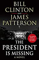 The President is Missing: The biggest thriller of the year