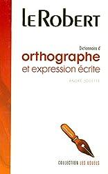 Dictionnaire d'orthographe et d'expression écrite d'André Jouette