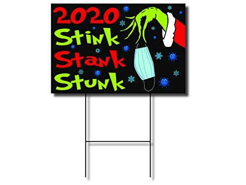 2020 Stink Stank Stunk Grinch Themed Funny Holiday Christmas Lawn Sign - 24 inch by 16 inch Lawn Sign with Free H Stake, Double Sided on Corrugated Plastic
