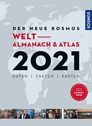 Der neue Kosmos Welt- Almanach & Atlas