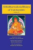 Abhidharmakosa-Bhasya of Vasubandhu - Vol. 1 to 4: The Treasury of the Abhidharma And Its (Auto) Commentary
