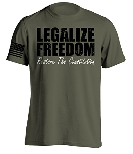 Bang Bang Apparel Men's Legalize Freedom, Restore The Constitution T-Shirt (Military Green, Small)