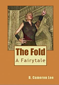 THE FOLD by [B. Cameron Lee]