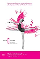 Art of Pointwork Level 2: Finis Jhung Ballet Tech [DVD] [Import]