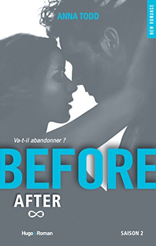 Before Saison 2 (NEW ROMANCE) eBook: Todd, Anna, Barat, Alexia ...
