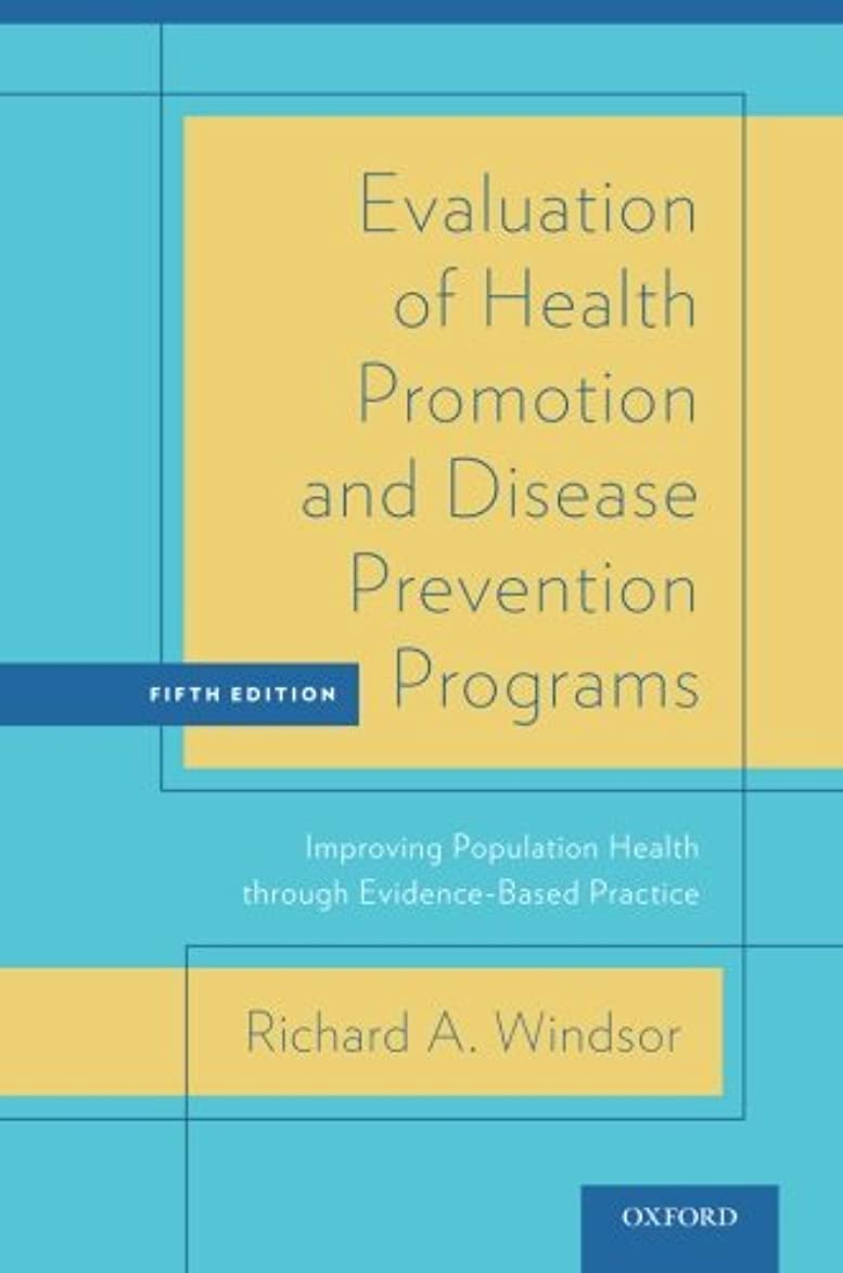屋内でくるくる裁判官Evaluation of Health Promotion and Disease Prevention Programs: Improving Population Health Through Evidence-Based Practice