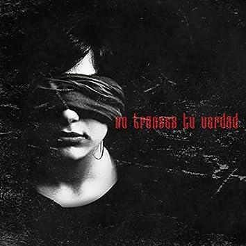 No Trances tu Verdad (feat. Bascur)
