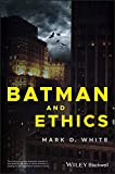 Image of Batman and Ethics