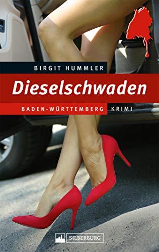 Dieselschwaden: Baden-Württemberg-Krimi