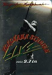 [コンサートパンフレット]長渕剛 YOKOHAMA STADIUM LIVE 2002.9.7 in [2002年LIVE TOUR]